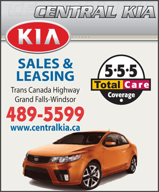 Central Kia (709-489-5599) - Annonce illustrée - SALES & LEASING Trans Canada Highway Grand Falls-Windsor 489-5599 www.centralkia.ca SALES & LEASING Trans Canada Highway Grand Falls-Windsor 489-5599 www.centralkia.ca
