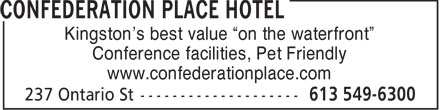 Confederation Place Hotel (613-777-1269) - Display Ad