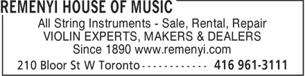 Remenyi House Of Music (416-961-3111) - Annonce illustrée - All String Instruments - Sale, Rental, Repair VIOLIN EXPERTS, MAKERS & DEALERS Since 1890 www.remenyi.com