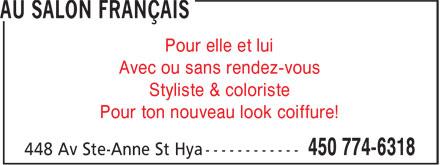 Au Salon Français (450-774-6318) - Display Ad - Pour elle et lui - Avec ou sans rendez-vous - Styliste & coloriste - Pour ton nouveau look coiffure!