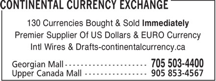 Continental Currency Exchange (705-503-4400) - Display Ad - 130 Currencies Bought & Sold Immediately Premier Supplier Of US Dollars & EURO Currency Intl Wires & Drafts-continentalcurrency.ca  130 Currencies Bought & Sold Immediately Premier Supplier Of US Dollars & EURO Currency Intl Wires & Drafts-continentalcurrency.ca