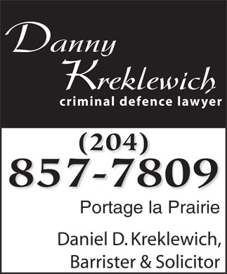 Kreklewich Daniel Barrister &amp; Solicitor (204-857-7809) - Annonce illustr&eacute;e