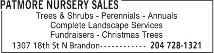 Patmore Nursery Sales (204-728-1321) - Annonce illustrée - Trees & Shrubs - Perennials - Annuals Complete Landscape Services Fundraisers - Christmas Trees