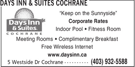 Days Inn (403-932-5588) - Display Ad - Keep on the Sunnyside - Corporate Rates - Indoor Pool   Fitness Room - Meeting Rooms   Complimentary Breakfast - Free Wireless Internet - www.daysinn.ca