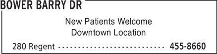 Bower Barry Dr (506-455-8660) - Annonce illustrée======= - New Patients Welcome - Downtown Location
