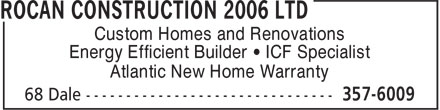 Rocan Construction 2006 Ltd (506-357-6009) - Annonce illustrée - Custom Homes and Renovations Energy Efficient Builder • ICF Specialist Atlantic New Home Warranty