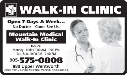 Mountain Medical Walk-In Clinic (905-575-0808) - Annonce illustrée