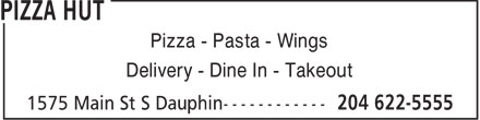 Pizza Hut (204-622-5555) - Display Ad - Pizza - Pasta - Wings Delivery - Dine In - Takeout