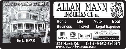 Allan Mann Insurance (613-604-0840) - Display Ad - Legal Expense 525 March Rd. 613-592-6484 www.manninsurance.ca Legal Expense 525 March Rd. 613-592-6484 www.manninsurance.ca