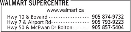 Walmart Supercentre (905-874-9732) - Display Ad - www.walmart.ca