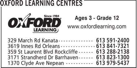 Oxford Learning Centres (613-591-2400) - Display Ad - Ages 3 - Grade 12 www.oxfordlearning.com Ages 3 - Grade 12 www.oxfordlearning.com
