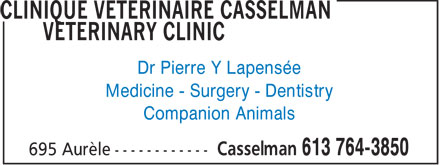 Clinique Vétérinaire Casselman Veterinary Clinic (613-764-3850) - Annonce illustrée - Dr Pierre Y Lapensée Medicine - Surgery - Dentistry Companion Animals