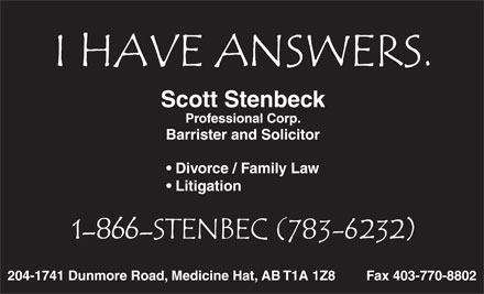 Stenbeck Law Office (1-866-783-6232) - Annonce illustr&eacute;e - Scott Stenbeck Professional Corp. Barrister and Solicitor Divorce / Family Law Litigation 204-1741 Dunmore Road, Medicine Hat, AB T1A 1Z8 Fax 403-770-8802
