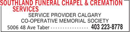 Southland Funeral Chapel & Cremation Services (403-223-8778) - Display Ad - SERVICE PROVIDER CALGARY CO-OPERATIVE MEMORIAL SOCIETY - CREMATION - SERVICE PROVIDER CALGARY CO-OPERATIVE MEMORIAL SOCIETY