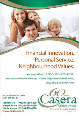 Casera Credit Union Limited (204-958-6300) - Display Ad - Ph: 204-958-6300 Ph: 204-958-6320 Ph: 204-958-6600