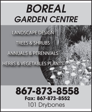 Boreal Garden Centre (867-445-2854) - Annonce illustr&eacute;e