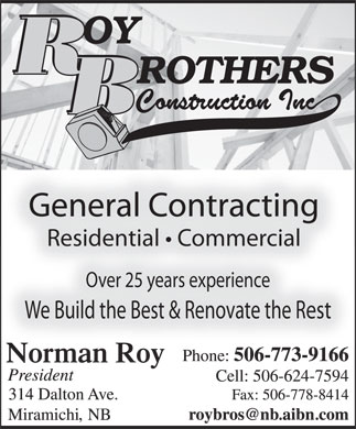 Roy Brothers Construction Inc (506-773-9166) - Annonce illustr&eacute;e