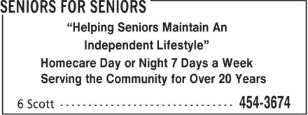 Seniors For Seniors (902-454-3674) - Annonce illustr&eacute;e - Helping Seniors Maintain An Independent Lifestyle Homecare Day or Night 7 Days a Week Serving the Community for Over 20 Years