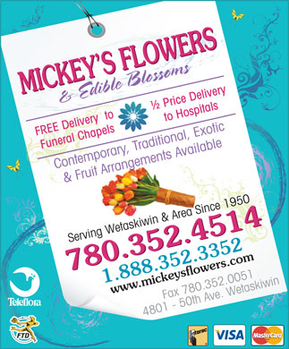 Mickey's Flowers &amp; Edible Blossoms (780-352-4514) - Display Ad