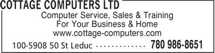 Cottage Computers Ltd (780-986-8651) - Annonce illustrée - Computer Service, Sales & Training For Your Business & Home www.cottage-computers.com