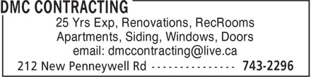 DMC Contracting (709-743-2296) - Annonce illustrée - Apartments, Siding, Windows, Doors 25 Yrs Exp, Renovations, RecRooms Apartments, Siding, Windows, Doors 25 Yrs Exp, Renovations, RecRooms
