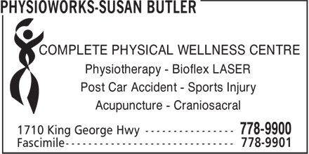 PhysioWorks-Susan Butler (506-778-9900) - Annonce illustrée - COMPLETE PHYSICAL WELLNESS CENTRE Physiotherapy - Bioflex LASER Post Car Accident - Sports Injury Acupuncture - Craniosacral  COMPLETE PHYSICAL WELLNESS CENTRE Physiotherapy - Bioflex LASER Post Car Accident - Sports Injury Acupuncture - Craniosacral