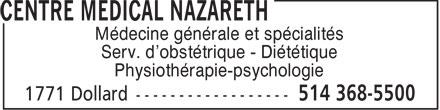 Centre Médical Nazareth (514-368-5500) - Annonce illustrée======= - Médecine générale et spécialités Serv. d'obstétrique - Diététique Physiothérapie-psychologie