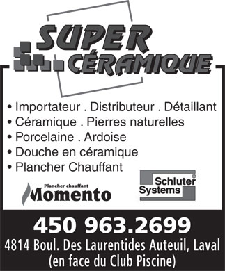 Super c ramique 4814 boul des laurentides laval qc for Club piscine super fitness laval auteuil