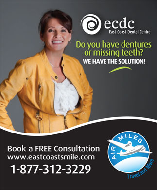 East Coast Dental Centre (1-877-312-3229) - Display Ad
