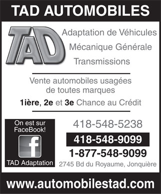 TAD Automobiles (418-548-9099) - Annonce illustr&eacute;e