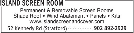 Island Screen Room (902-892-2929) - Display Ad - Permanent & Removable Screen Rooms - Shade Roof • Wind Abatement • Panels • Kits - www.islandscreenandcover.com