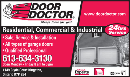 Door Doctor (613-634-3130) - Display Ad - 613-634-3130 Open Monday - Friday 8 am to 6 pm 1149 Clyde Court Kingston, Ontario K7P 2E4  613-634-3130 Open Monday - Friday 8 am to 6 pm 1149 Clyde Court Kingston, Ontario K7P 2E4