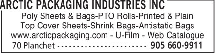 Arctic Packaging Industries Inc (905-660-9911) - Annonce illustrée - Poly Sheets & Bags-PTO Rolls-Printed & Plain Top Cover Sheets-Shrink Bags-Antistatic Bags www.arcticpackaging.com - U-Film - Web Catalogue