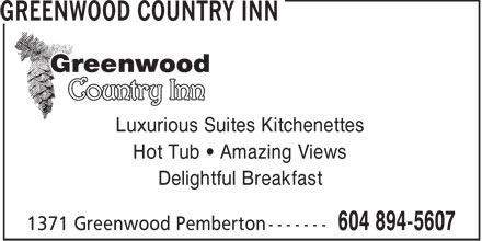 Greenwood Country Inn (604-894-5607) - Annonce illustrée - Luxurious Suites Kitchenettes Hot Tub • Amazing Views Delightful Breakfast