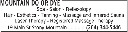 Mountain Do or Dye (204-344-5446) - Annonce illustrée - Spa - Salon - Reflexology Hair - Esthetics - Tanning - Massage and Infrared Sauna Laser Therapy - Registered Massage Therapy