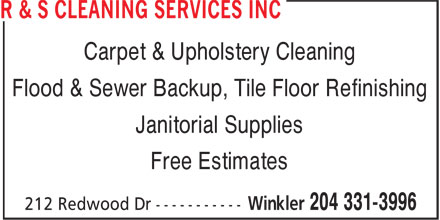 R & S Cleaning Services Inc (204-331-3996) - Annonce illustrée - Carpet & Upholstery Cleaning Flood & Sewer Backup, Tile Floor Refinishing Janitorial Supplies Free Estimates  Carpet & Upholstery Cleaning Flood & Sewer Backup, Tile Floor Refinishing Janitorial Supplies Free Estimates