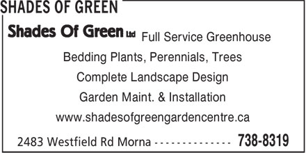 Shades of Green (506-738-8319) - Annonce illustrée - Full Service Greenhouse Bedding Plants, Perennials, Trees Complete Landscape Design Garden Maint. & Installation www.shadesofgreengardencentre.ca