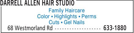 Darrell Allen Hair Studio (506-633-1880) - Annonce illustrée - Family Haircare Color • Highlights • Perms Cuts • Gel Nails