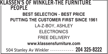 Klassen's of Winkler-The Furniture People (204-325-8222) - Annonce illustrée - BEST SELECTION - BEST PRICE PUTTING THE CUSTOMER FIRST SINCE 1961 LA-Z-BOY, ASHLEY ELECTRONICS FREE DELIVERY www.klassensfurniture.com