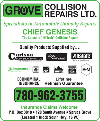 Grove Collision Repairs Ltd (780-962-3755) - Annonce illustr&eacute;e - Specialists In Automobile Unibody Repairs ECONOMICAL Lifetime INSURANCE Refinish Guarantee 780-962-3755