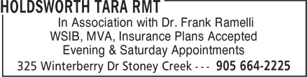 Tara Holdsworth RMT (905-664-2225) - Annonce illustrée - In Association with Dr. Frank Ramelli WSIB, MVA, Insurance Plans Accepted Evening & Saturday Appointments