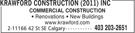 Krawford Construction Inc (403-203-2651) - Display Ad - COMMERCIAL CONSTRUCTION Renovations   New Buildings www.krawford.com