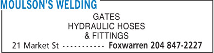 Moulson's Welding (204-847-2227) - Annonce illustrée - GATES HYDRAULIC HOSES & FITTINGS  GATES HYDRAULIC HOSES & FITTINGS  GATES HYDRAULIC HOSES & FITTINGS  GATES HYDRAULIC HOSES & FITTINGS
