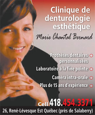 Marie Chantal Bernard Denturologiste (418-454-3371) - Display Ad