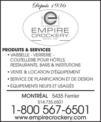 Empire Crockery (514-735-6501) - Annonce illustrée