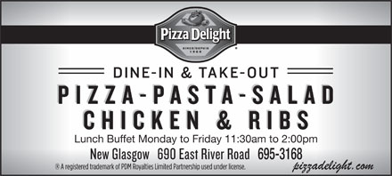 Pizza Delight (902-928-2222) - Annonce illustrée - Lunch Buffet Monday to Friday 11:30am to 2:00pm 695-3168 Lunch Buffet Monday to Friday 11:30am to 2:00pm 695-3168