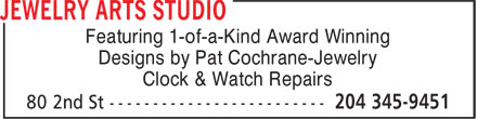 Jewelry Arts Studio (204-345-9451) - Display Ad - Featuring 1-of-a-Kind Award Winning Designs by Pat Cochrane-Jewelry Clock & Watch Repairs