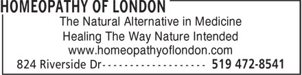 Homeopathy Of London (519-472-8541) - Annonce illustrée - The Natural Alternative in Medicine Healing The Way Nature Intended www.homeopathyoflondon.com