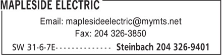 Mapleside Electric (204-326-9401) - Annonce illustrée - Email: maplesideelectric@mymts.net Fax: 204 326-3850