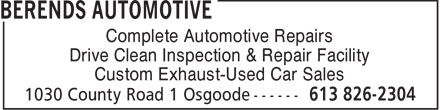 Berends Automotive (613-826-2304) - Annonce illustrée - Complete Automotive Repairs Drive Clean Inspection & Repair Facility Custom Exhaust-Used Car Sales  Complete Automotive Repairs Drive Clean Inspection & Repair Facility Custom Exhaust-Used Car Sales